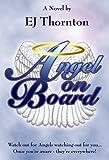 Angel On Board - Guardian Angels 101
