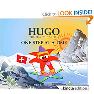 ONE STEP AT A TIME (HUGO THE HAPPY STARFISH)