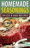 Homemade Seasonings, Spices & Rub Recipes