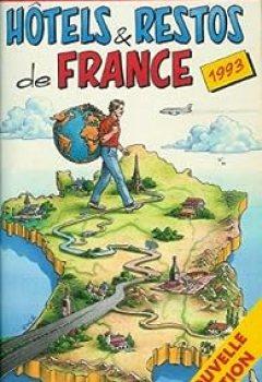 Guide Du Routard. Hôtels Et Restos De France. 1993