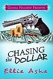 Chasing the Dollar (Miranda Vaughn Mysteries Book 1)