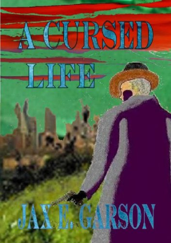 A Cursed Life (Robin Luddites Trilogy Book 3)