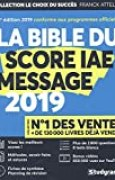 La Bible du SCORE IAE MESSAGE - 8e édition 2019 - Plus de 2 800 questions - 8 Tests blancs - Vidéos