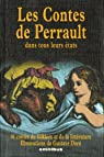 Les Contes de Perrault dans tous leursétats