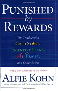 """Cover of """"Punished By Rewards: The Troubl..."""