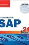 SAP in 24 Hours, Sams Teach Yourself (5th Edition) (Sams Teach Yourself in 24 Hours) by Michael Missbach (2015-10-04)