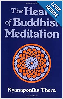 The Heart of Buddhist Meditation