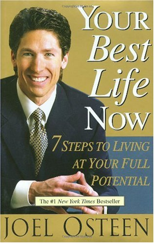 """Cover of """"Your Best Life Now: 7 Steps to ..."""
