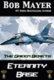 Eternity Base (The Green Beret)
