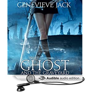 The Ghost and the Graveyard: Knight Games, Book 1