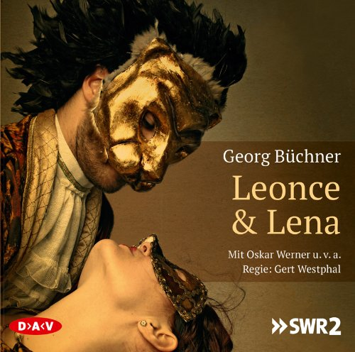 Georg Büchner - Leonce & Lena (DAV)
