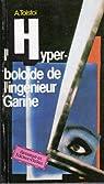 l'hyperboloide de l'ingenieur Garine