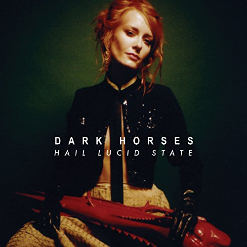 Dark Horses-Hail Lucid State-CD-FLAC-2014-PERFECT Download