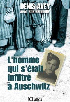 Livres Couvertures de L'homme qui s'était infiltré à Auschwitz