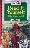 Read It Yourself: Billy Goats Gruff