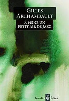Livres Couvertures de A Peine Un Petit Air De Jazz