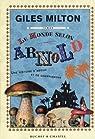 Le monde selon Arnold