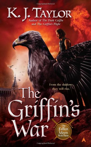 The Griffin's War by K.J Taylor