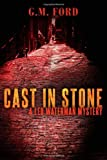 Cast In Stone (A Leo Waterman Mystery)