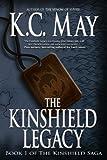 The Kinshield Legacy (The Kinshield Saga)