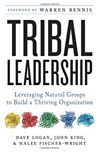 "Cover of ""Tribal Leadership: Leveraging N..."