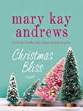 Christmas Bliss (Weezie and Bebe Mysteries series Book 4)