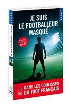 Livres Couvertures de Je suis le footballeur masqué