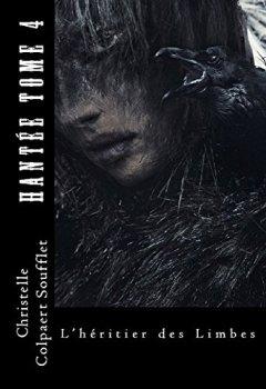 Livres Couvertures de Hantée Tome 4 L'héritier des Limbes