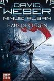 Nimue Alban: Haus der Lügen: Nimue Alban, Bd. 8. Roman