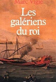 Les Galériens Du Roi