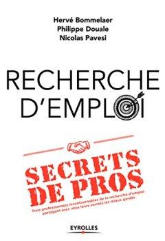 Livres Couvertures de Recherche d'emploi : secrets de pros: Trois professionnels incontournables de la recherche d'emploi partagent avec vous leurs secrets les mieux gardés.
