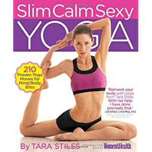 Slim Calm Sexy Yoga: 210 Proven Yoga Moves for Mind/Body Bliss