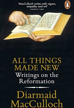 Livres Couvertures de All Things Made New: Writings on the Reformation