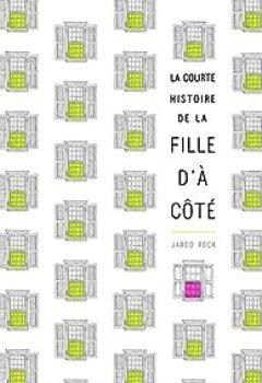 Livres Couvertures de La Courte Histoire De La Fille D'à Côté