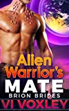 Alien Warrior's Mate: Sci-fi Alien Military Romance (Brion Brides Book 1)