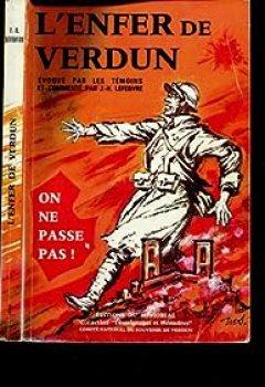 Livres Couvertures de L'Enfer De Verdun, évoqué Par Les Témoins