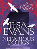 Nefarious Doings: A Nell Forrest Mystery