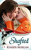 Shafted (Bandit Creek Book 11)