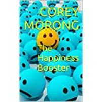 An image of eBook The Happiness Booster, aimed at changing your thoughts to change your life.