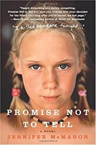 """Cover of """"Promise Not to Tell: A Novel"""""""
