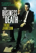 The Business of Death: The Death Works Trilogy