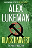 Black Harvest (The PROJECT: Book Four)