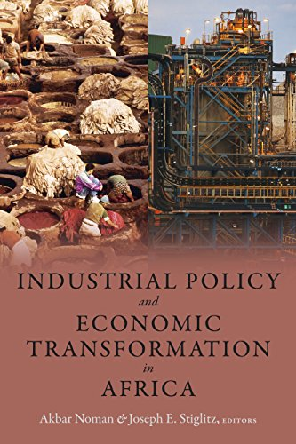Industrial Policy and Economic Transformation in Africa (Initiative for Policy Dialogue)