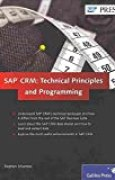[(SAP CRM: Technical Principles and Programming)] [By (author) Stephen Johannes ] published on (June, 2013)