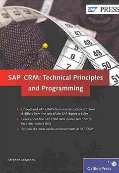 Livres Couvertures de [(SAP CRM: Technical Principles and Programming)] [By (author) Stephen Johannes ] published on (June, 2013)