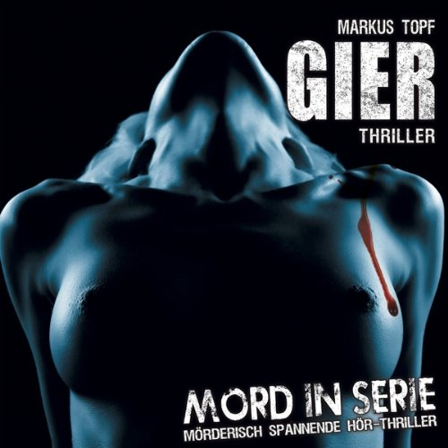 Mord in Serie (12) Gier (Contendo Media)