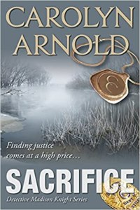 Free and discounted eBooks : Sacrifice by Carolyn Arnold