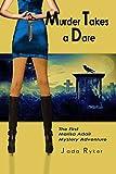 Murder Takes a Dare: The First Marisa Adair Mystery Adventure (Marisa Adair Mysteries Book 1)