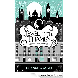 Jewel of the Thames (A Portia Adams Adventure Book 1)