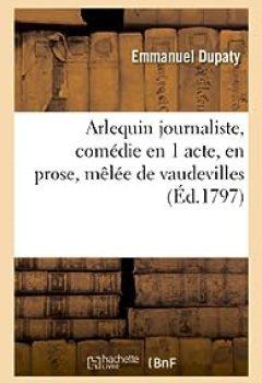 Livres Couvertures de Arlequin Journaliste